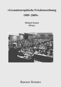 Gesamteuropäische Friedensordnung 1989-2009