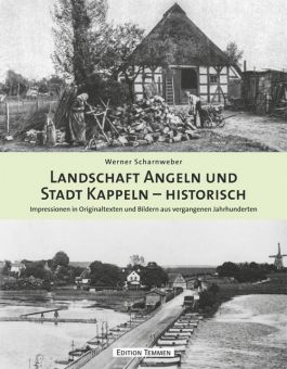Landschaft Angeln und Stadt Kappeln – historisch
