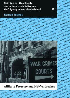Alliierte Prozesse und NS-Verbrechen