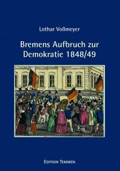 Bremens Aufbruch zur Demokratie