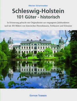 Schleswig-Holstein / 101 Güter – historisch