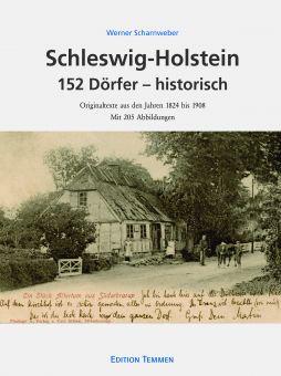 Schleswig-Holstein – 152 Dörfer – historisch