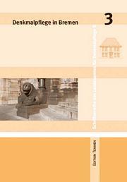 Denkmalpflege in Bremen, Heft 3