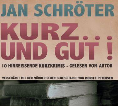 Kurz... und gut! (CD)