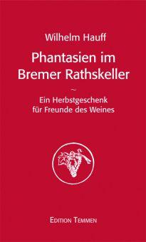 Phantasien im Bremer Rathskeller (E-Book)