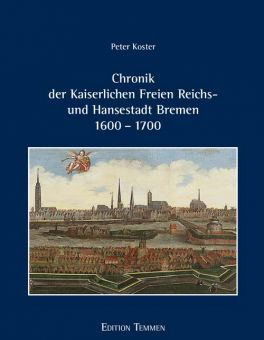 Chronik der Kaiserlichen Freien Reichs- und Hansestadt Bremen