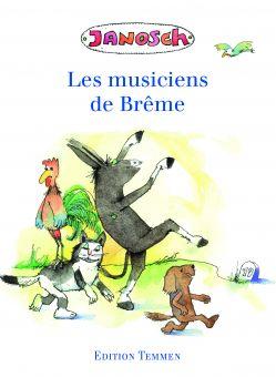 Die Bremer Stadtmusikanten - Französisch
