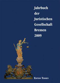 Jahrbuch der Juristischen Gesellschaft Bremen 2009