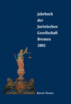 Jahrbuch der Juristischen Gesellschaft Bremen 2002