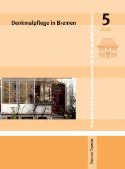 Denkmalpflege in Bremen, Heft 5