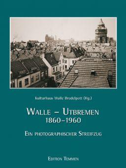 Walle-Utbremen 1860-1960