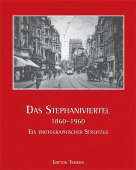 Stephaniviertel 1860-1960