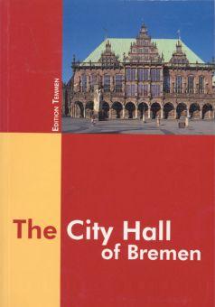 The City Hall of Bremen