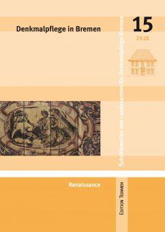 Denkmalpflege in Bremen, Heft 15