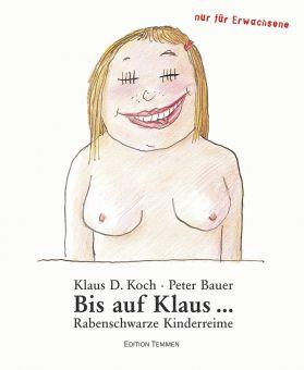Bis auf Klaus...