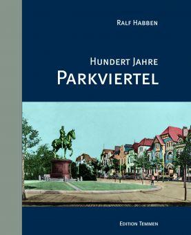 Hundert Jahre Parkviertel