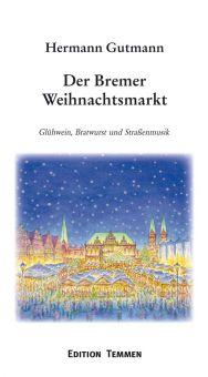 Der Bremer Weihnachtsmarkt (E-Book)